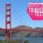 Women's Travel Fest San Fransisco, CA